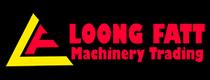 LOONG FATT MACHINERY TRADING